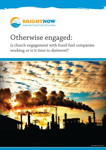 Otherwise-engaged-is-church-engagement-with-fossil-fuel-companies-working-or-is-it-time-to-disinvest-for-web
