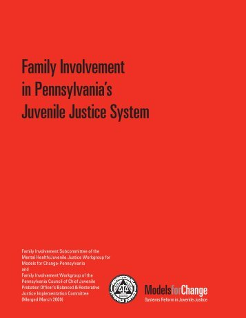Family Involvement in Pennsylvania's Juvenile Justice System