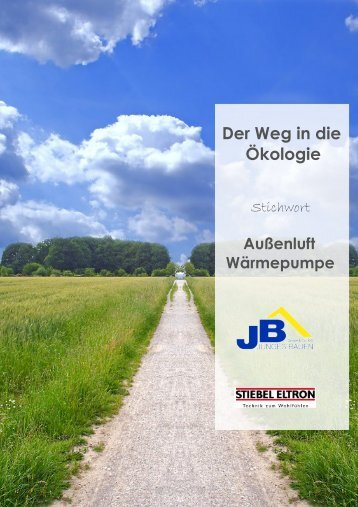 Der Weg in die Ökologie - Junges Bauen GmbH & Co. KG