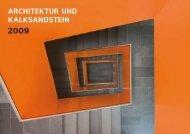 Architektur und kAlksAndstein - KS* Original