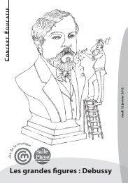 Les grandes figures : Debussy - Salle Pleyel