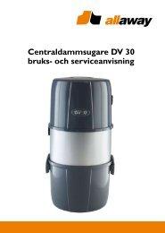 Centraldammsugare DV 30 bruks- och serviceanvisning - Allaway Oy