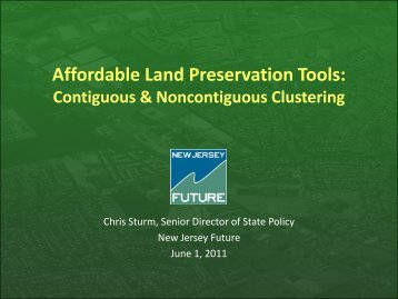 Affordable Land Preservation Tools 6-1-11 - New Jersey Future