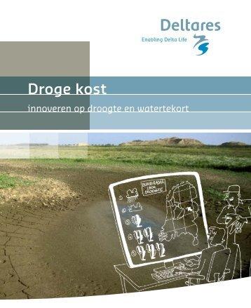 Droge Kost - Innoveren op droogte en watertekort - Deltares