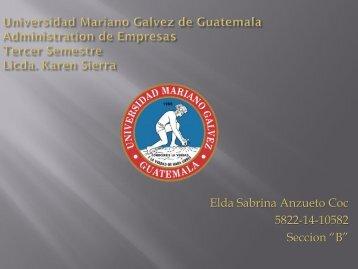 """Elda Sabrina Anzueto Coc 5822-14-10582 Seccion """"B"""""""