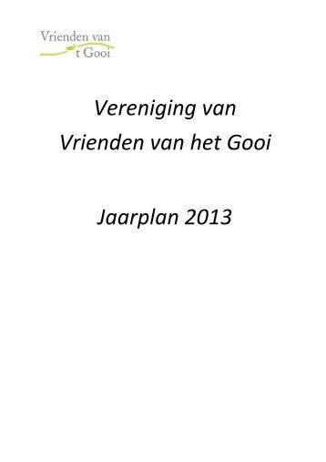 Vereniging van Vrienden van het Gooi Jaarplan 2013