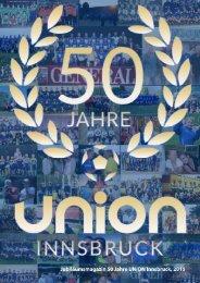 50 Jahre Union Innsbruck, das Jubiläumsmagazin
