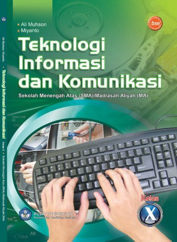 Teknologi_Informasi_Dan_Komunikasi_Kelas_10_Ali_Muhson_Miyanto_2010