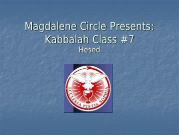 Kabbalah Class #7 - Magdalene Circle