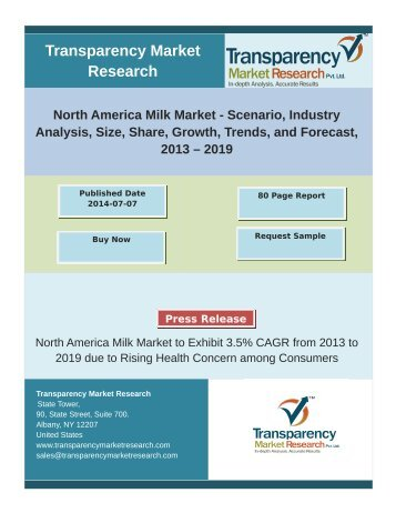 North America Milk Market - Scenario, Industry Analysis, Size, Share, Growth, Trends, and Forecast, 2013 – 2019