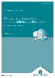 Etude-Credit-Foncier-Parcours-d-acquisition-du-reve-a-la-realite-23-06-2015