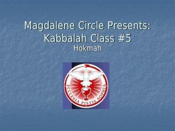 Kabbalah Class #5 - Magdalene Circle