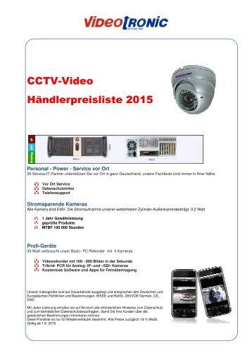 CCTV-Video Händlerpreisliste 2015 gültig ab 01.05.15