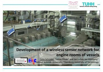 Development of a wireless sensor network for engine rooms of vessels