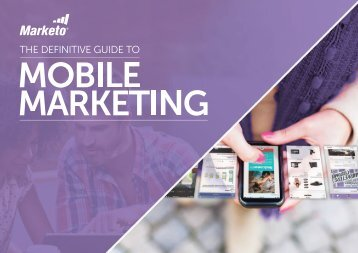 The-Definitive-Guide-To-Mobile-Marketing-Marketo