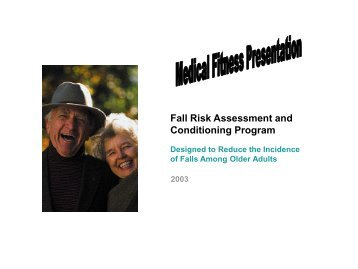 Fall Risk Assessment and Conditioning Program