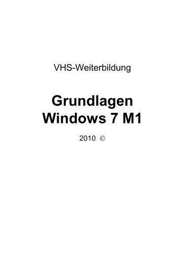 Grundlagen Windows 7 M1 - VHS-DH.de