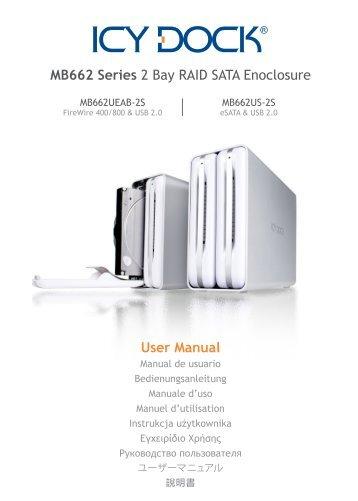 MB662 Series 2 Bay RAID SATA Enoclosure User Manual - Icy Dock
