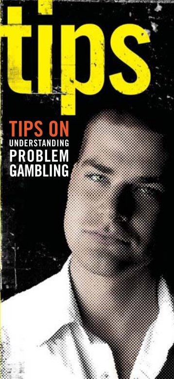 Tips on Understanding Problem Gambling - Iowa Gaming Association