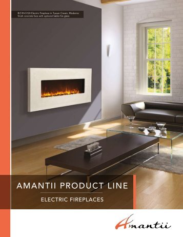 Entire Product List Brochure - Amantii fireplaces