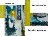 Rosa Lachenmeier, Anarchie und System