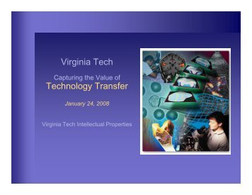 Virginia Tech Technology Transfer - Virginia Tech Intellectual ...