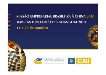 Relatório - Missão Empresarial Brasileira à China 2010 - Fiesc