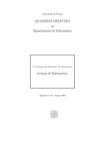 QUADERNI DIDATTICI Dipartimento di Matematica Lezioni di ...