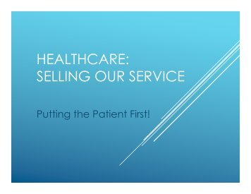 HEALTHCARE: SELLING OUR SERVICE - Mercy Medical Center ...