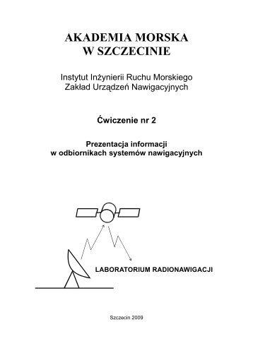 cwiczenie 2 - Inżynieria Ruchu Morskiego - Akademia Morska w ...
