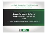 Setores Portadores de Futuro para a Indústria Catarinense ... - Fiesc