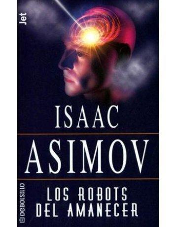 04. Los Robots del amanecer