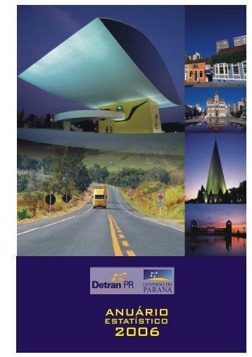 anuario estatistico PR 2006.pdf - Detran - Governo do Paraná