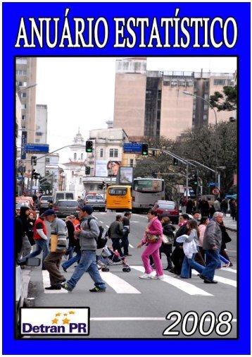 Anuário Estatístico 2008 - Detran - Governo do Paraná