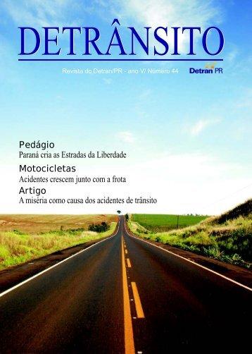 Pedágio Paraná cria as Estradas da Liberdade ... - Detran