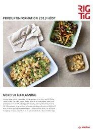 Nordisk matlagNiNg produktiNformatioN 2013 höst - RIG-TIG by ...