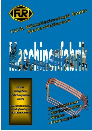 und Formspulbandagiermaschinen - F.U.R. Wickeltechnologie GmbH