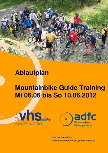 Ablaufplan Mountainbike Guide Training Mi 06.06 bis ... - beim ADFC