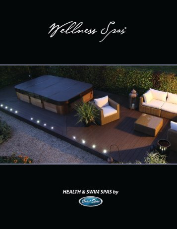 In a heartbeat. The Wellness Spas.