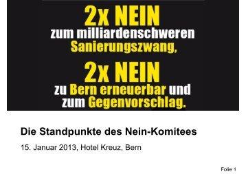 Die Standpunkte des Nein-Komitees - 2 x Nein zum ...