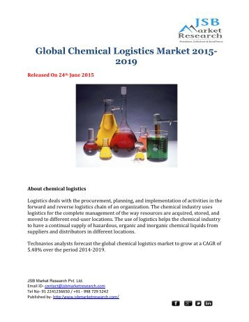 Global Chemical Logistics Forecast 2015-2019  - JSB Market Research