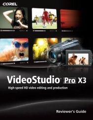 Corel VideoStudio Pro X3 Reviewer's Guide