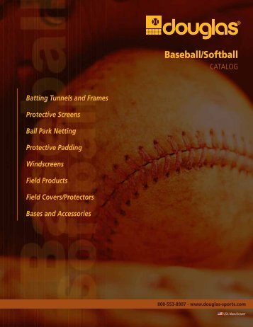 Complete Baseball Catalog - Douglas Sports Nets and Equipment