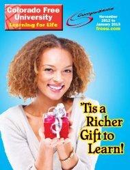 'Tis a Richer Gift to Learn! - Colorado Free University