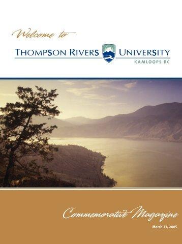 TRU 2005 Commemorative Magazine - Thompson Rivers University