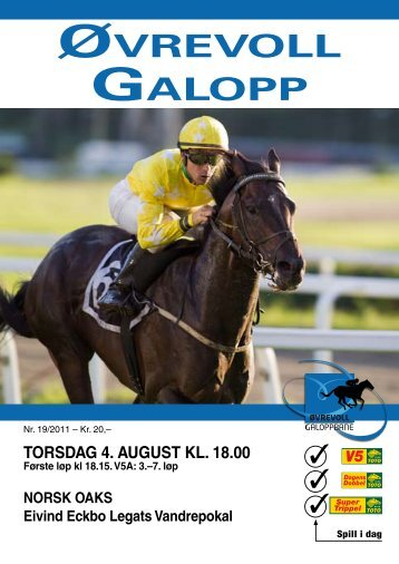 Program 4 august_komplett.pdf - Øvrevoll Galoppbane