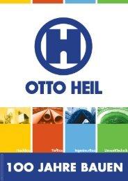 1OO Jahre OTTO HEIL - OTTO HEIL GmbH & Co.KG