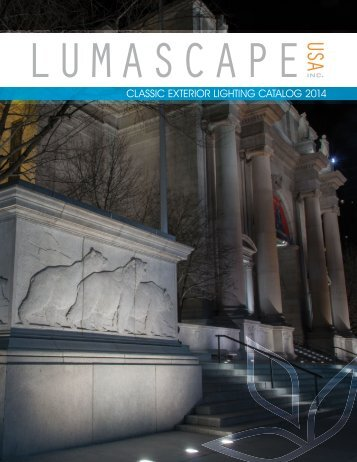 CLASSIC EXTERIOR LIGHTING CATALOG 2014 - Lumascape