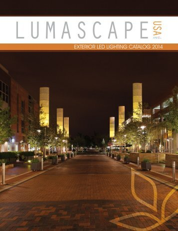 EXTERIOR LED LIGHTING CATALOG 2014 - Lumascape