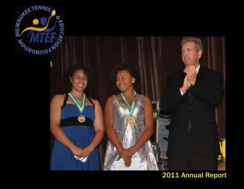 Annual Report 2011 - Milwaukee Tennis & Education Foundation